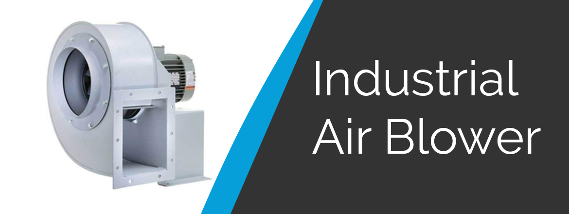 industrial_air_blower_features_benefits_application